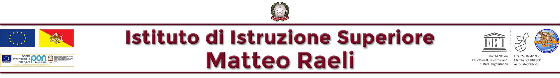 """Istituto d'Istruzione Superiore """"M. Raeli"""" - Noto (SR)"""